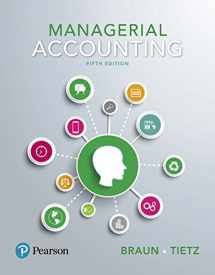 9780134642093-0134642090-Managerial Accounting, Student Value Edition Plus MyLab Accounting with Pearson eText -- Access Card Package